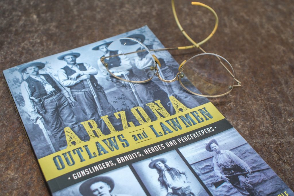 Arizona Outlaws and Lawmen is a book about early Arizona history